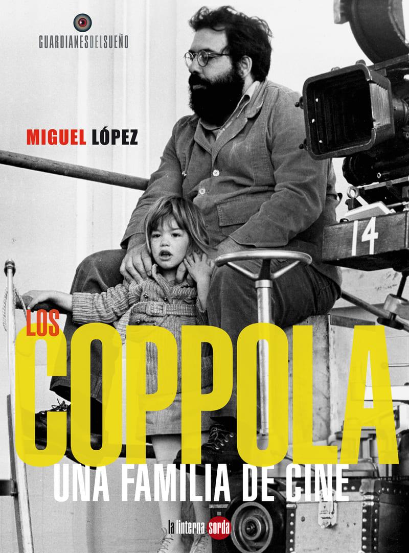 Los Coppola, una familia de cine