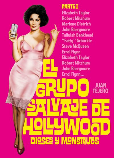 El grupo salvaje de Hollywood