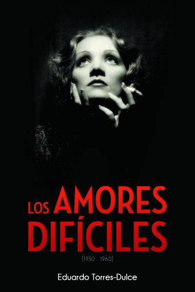 los-amores-dificiles